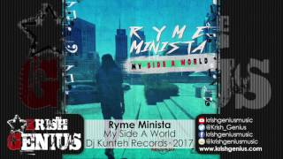 Ryme Minista - My Side A World - January 2017