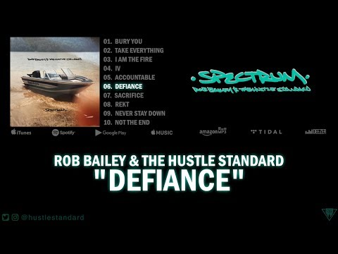 Rob Bailey & The Hustle Standard :: DEFIANCE :: Lyrics