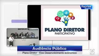 Audiência Pública 09/08/2017 - Plano Diretor Eixo Desenvolvimento Econômico