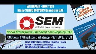 SEM Servo Motor Encoder Repairs @ UAE Dubai, Abu Dhabi  Saudi Arabia, Oman, Bahrain, Kuwait