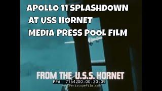 APOLLO 11 SPLASHDOWN AT USS HORNET MEDIA PRESS POOL FILM 71542