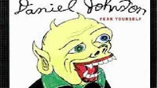 Watch Daniel Johnston Fish video