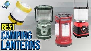 10 Best Camping Lanterns 2017