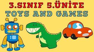3.sinif İngİlİzce 5.Ünİte Konu Anlatimi Ve Kelİmelerİ  Toys And Games