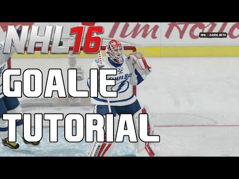 "NHL 16 GOALIE TUTORIAL ""How To Play Goalie In NHL 16"""