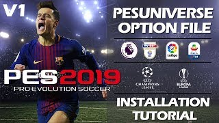 PES Universe Installation Tutorial V1 | PES 2019 Option File
