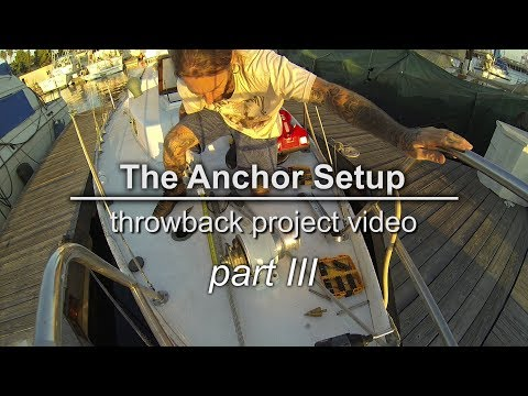Sailing Vessel Triteia - The Anchor Set Up - Part 3 - Installing the windlass