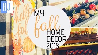 MY FALL HOME DECOR TOUR 2018 🍁 FALL HOME DECORATIONS