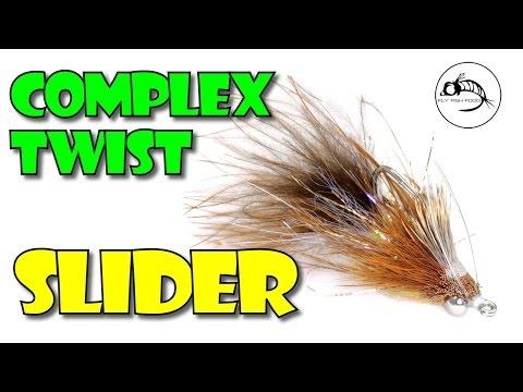 Complex Twist Slider By Fly Fish Food