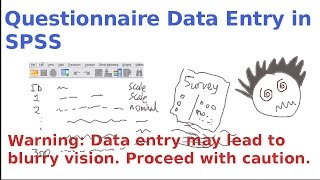 SPSS for newbies: questionnaire data entry