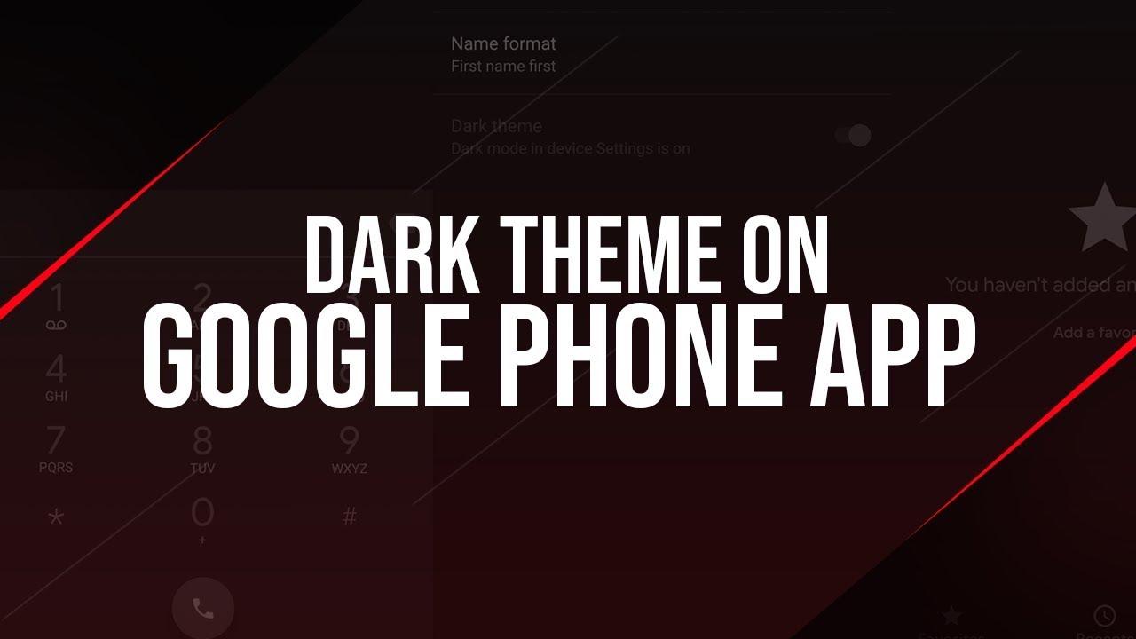Enable DARK THEME / DARK MODE on Google Phone App [ROOT]