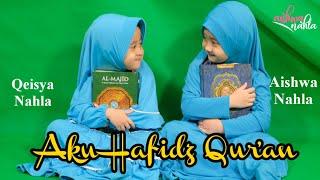 Download HAFIDZ QUR'AN (Teaser Cover) -AISHWA NAHLA KARNADI Ft QEISYA NAHLA