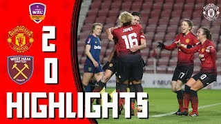 Manchester United Women 2-0 West Ham Women | Highlights | Continental Tyres League Cup