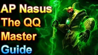AP Nasus Guide - The QQ Master - League of Legends