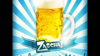 Sauf ma no a Mass - Zascha (Hörprobe)