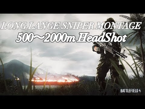 BF4 2000m狙撃 神業 Sniper Montage