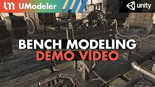 Bench Modeling with UModeler 2.0 in Unity.