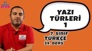 Yazı Türleri 1 | 7. Sınıf Türkçe Konu Anlatımları