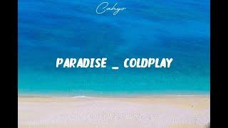 Coldplay - Paradise Lyrics (Terjemahan Indonesia)