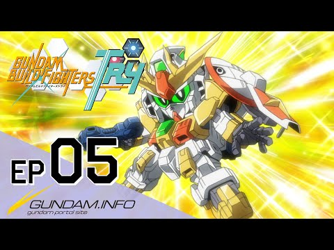 GUNDAM BUILD FIGHTERS TRY-Episode 5: Dream And Challenge In Your Heart (ENG sub)