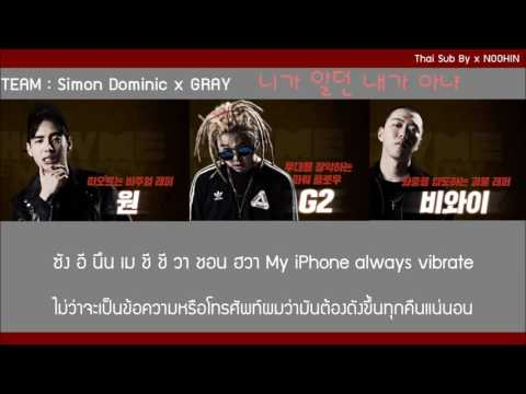 [Thai sub] Team SimonD & GRAY [One x G2 x BewhY] - Not the same person you used to know