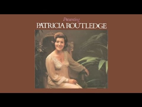 """Presenting Patricia Routledge"" 1973 FULL ALBUM aka ""Hyacinth Bucket Sings At You"""