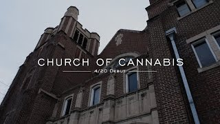 The International Church of Cannabis opens on 4/20