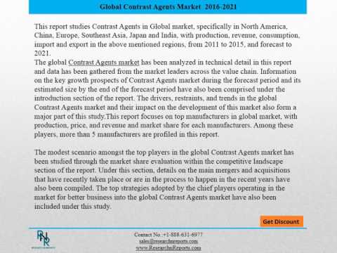 Outlook of Global Contrast Agents Market: Research Report during 2016-2021