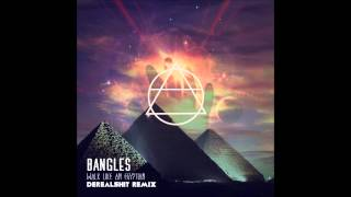Bangles - Walk Like an Egyptian (Derealshit Remix)
