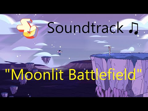 Steven Universe Soundtrack ♫ - Moonlit Battlefield