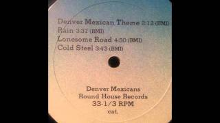 Denver Mexicans - Lonesome Road