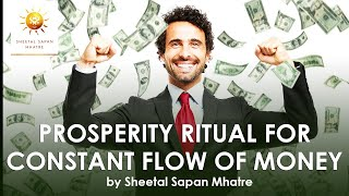 Prosperity Ritual for constant flow of money