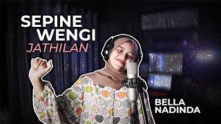 Sepine Wengi (Cover Versi Jathilan) Bella Nadinda