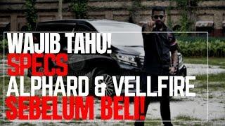 WAJIB TAHU Spesifikasi Alphard dan Vellfire! SEBELUM BELI!!!!