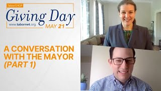 A Conversation with the Mayor, Part 1 | Tabor/LHOP Giving Day!
