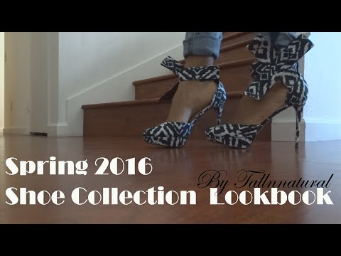 Spring 2016 Shoe Collection (Shoes for Tall Women) Lookbook