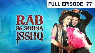Rab Se Sona Ishq - Watch Full Episode 77 of 1st November 2012