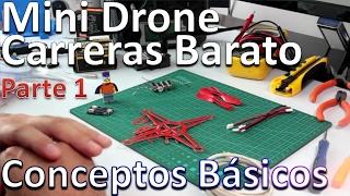 Como Construir un Drone de carreras Barato Montaje paso a paso Parte 1