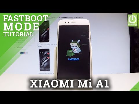 How to Boot Fastboot Mode on XIAOMI Mi A1