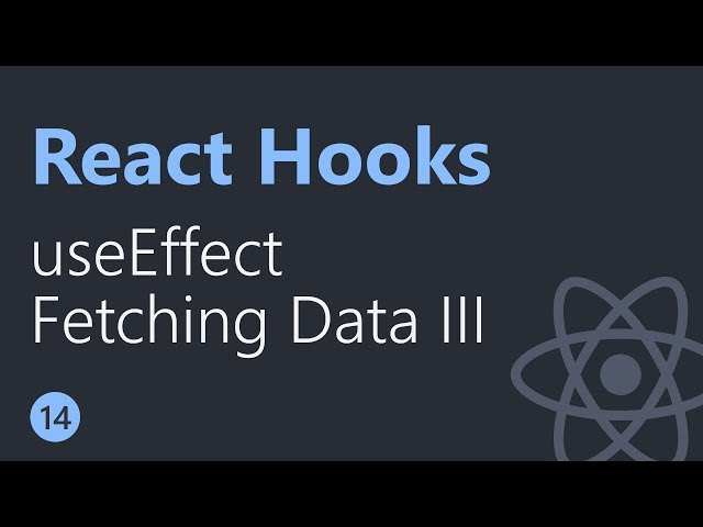React Hooks Tutorial - 14 - Fetching data with useEffect Part 3