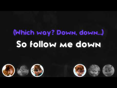 Alvin and Chipmunks - Follow me Down - With lyrics........