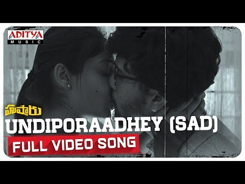 Undiporaadhey (Sad) Full Video Song || Hushaaru Songs || Sree Harsha Konuganti || Sid Sriram