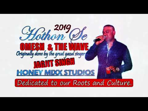 Omesh & The Wave Band - Hothon Se Chhulo Tum (2019 Bollywood Cover)