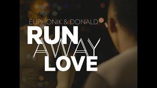Donald - Runaway Love (feat. Euphonik)