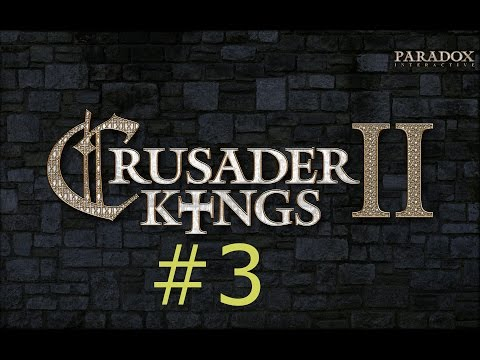 Let's Play Crusader Kings II #3: De Jure Claim