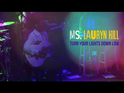 "Ms. Lauryn Hill - ""Turn Your Lights Down Low"" LIVE (Bob Marley Cover)"