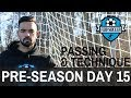 Preseason Day 15 - Technical & Passing Drills | FDB Soccer