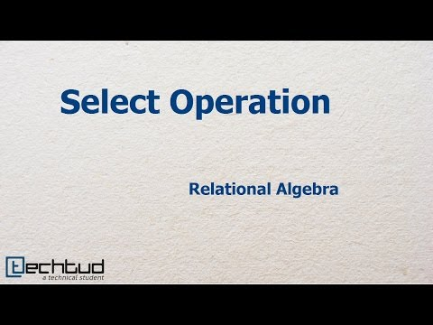 Select Operation in Relation Algebra | Database Management System