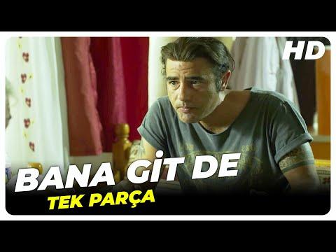 Bana Git De - Türk Filmi