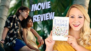 EVERYTHING, EVERYTHING MOVIE REVIEW!!